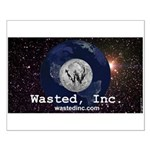 Wasted, Inc. Small Poster