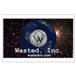Wasted, Inc. Large Poster
