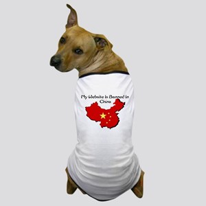 My Website is Banned in China Dog T-Shirt