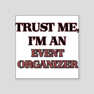 Trust Me, I'm an Event Organizer Sticker