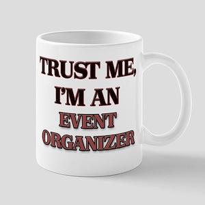 Trust Me, I'm an Event Organizer Mugs