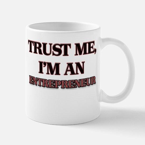 Trust Me, I'm an Entrepreneur Mugs