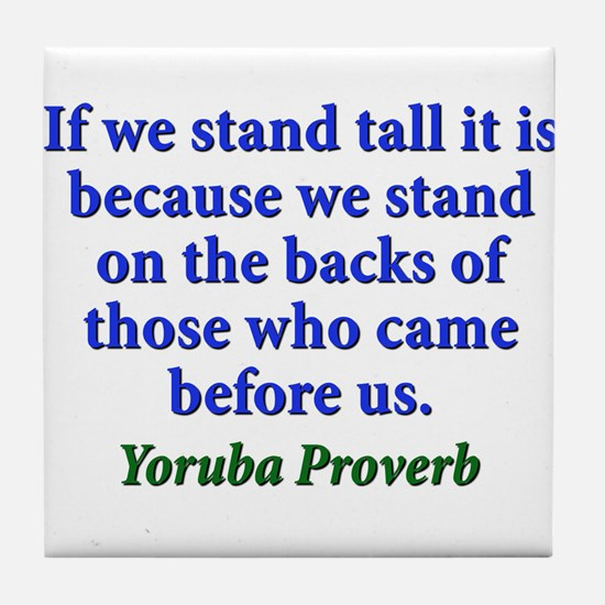 If We Stand Tall - Yoruba Tile Coaster
