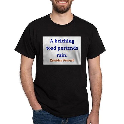 A Belching Toad - Zambian T-Shirt