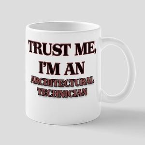 Trust Me, I'm an Architectural Technician Mugs