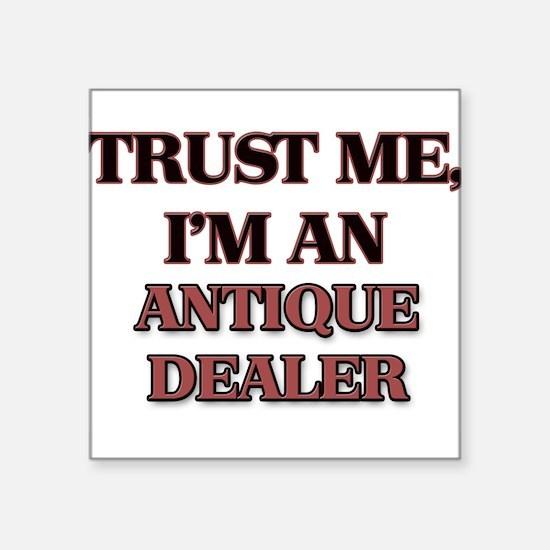 Trust Me, I'm an Antique Dealer Sticker