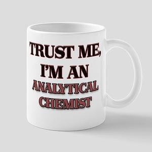 Trust Me, I'm an Analytical Chemist Mugs