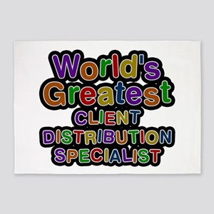 World's Greatest CLIENT DISTRIBUTION SPECIALIST 5'