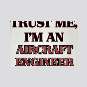 Trust Me, I'm an Aircraft Engineer Magnets