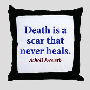 Death Is A Scar - Acholi Throw Pillow