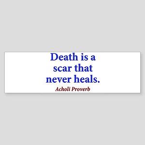 Death Is A Scar - Acholi Sticker (Bumper)