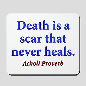 Death Is A Scar - Acholi Mousepad