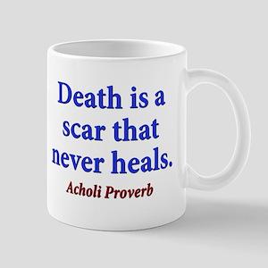Death Is A Scar - Acholi 11 oz Ceramic Mug