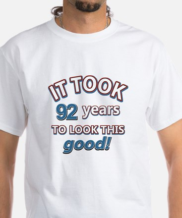 It took 92 years to look this good White T-Shirt