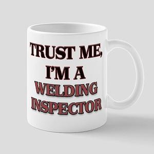 Trust Me, I'm a Welding Inspector Mugs