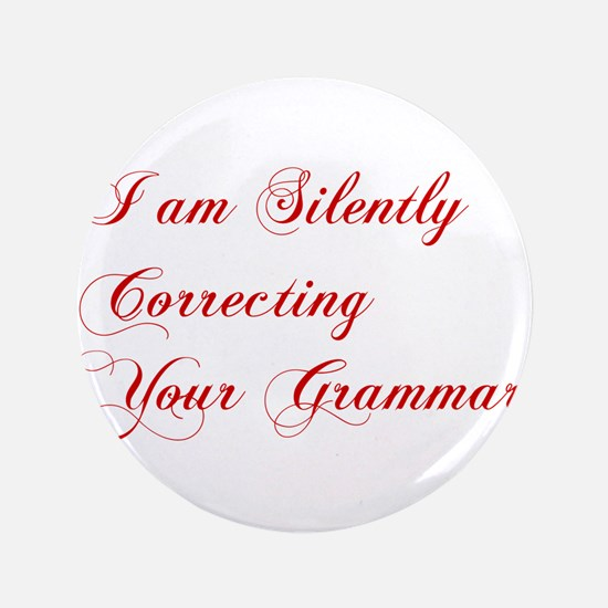 """silently-correcting-grammar-cho-red 3.5"""" Button"""