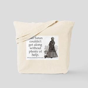 Old Satan Couldnt Get Along Tote Bag