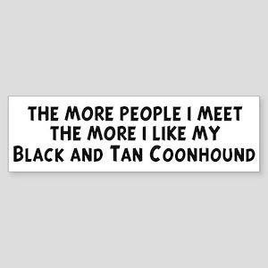Black and Tan Coonhound: peop Bumper Sticker
