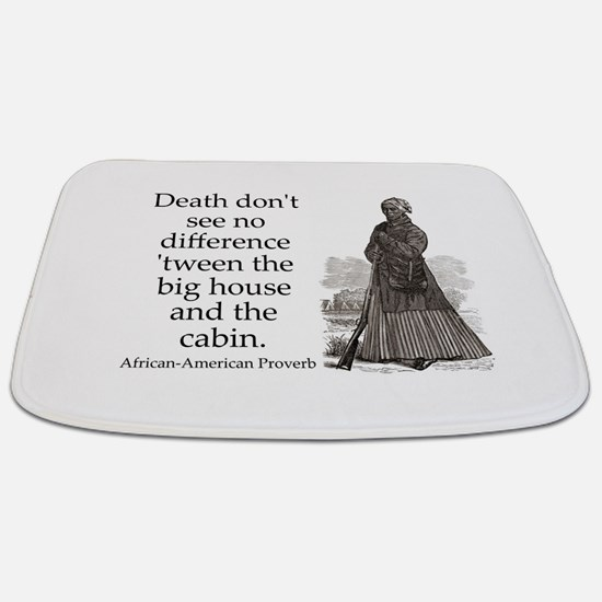 Death Dont See No Difference Bathmat