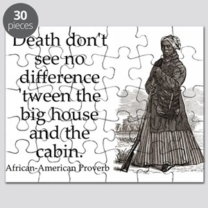 Death Dont See No Difference Puzzle