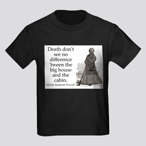 Death Dont See No Difference Kids Dark T-Shirt