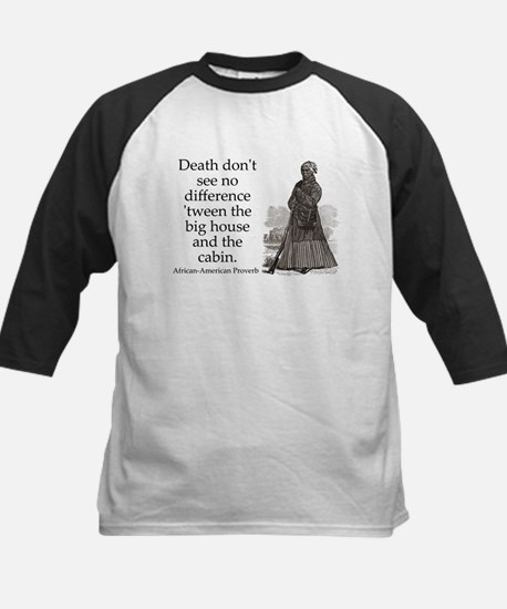 Death Dont See No Difference Tee