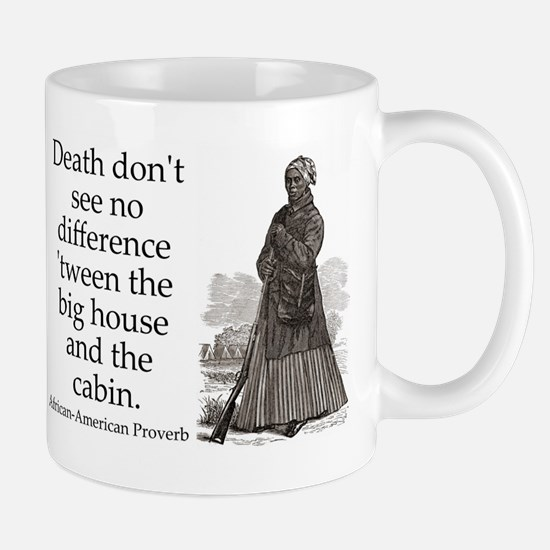 Death Dont See No Difference Mug