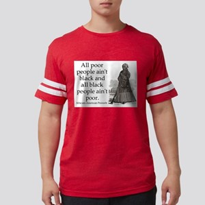 All Poor People Aint Black Mens Football Shirt