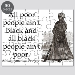 All Poor People Aint Black Puzzle