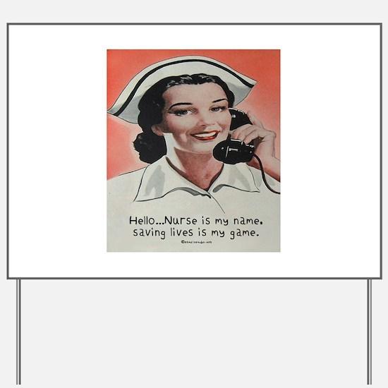 Nurse is my Name Yard Sign