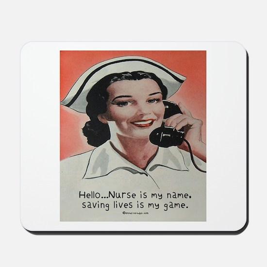 Nurse is my Name Mousepad
