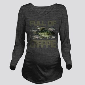 Full of Crappie Long Sleeve Maternity T-Shirt