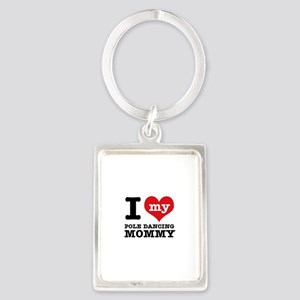 I love my pole dance Mom Portrait Keychain