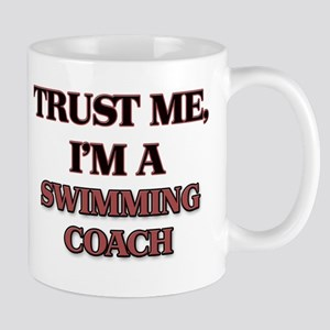 Trust Me, I'm a Swimming Coach Mugs