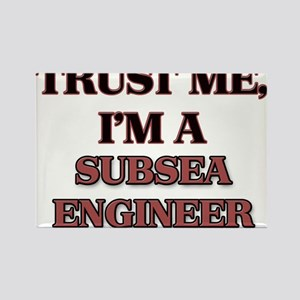 Trust Me, I'm a Subsea Engineer Magnets
