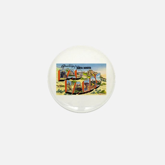 Badlands North Dakota Greetings Mini Button