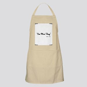 One More Thing Apron