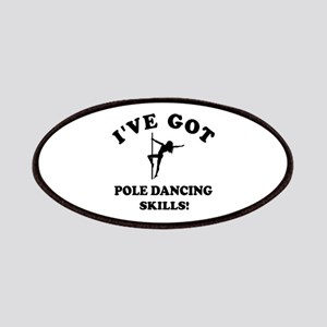 I've got pole dancing skills Patches