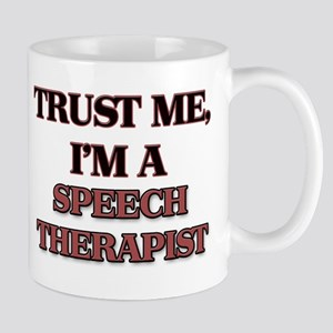 Trust Me, I'm a Speech Therapist Mugs