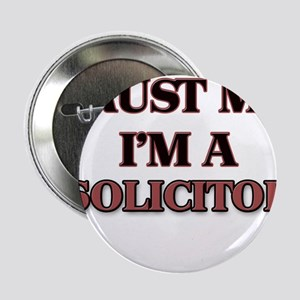 """Trust Me, I'm a Solicitor 2.25"""" Button"""