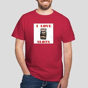 I LOVE SLOTS Dark T-Shirt