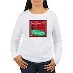 I've Been Naughty Women's Long Sleeve T-Shirt