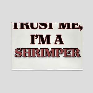 Trust Me, I'm a Shrimper Magnets