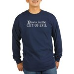 Ithaca Is The City of Evil | Long Sleeve Dark T-Sh