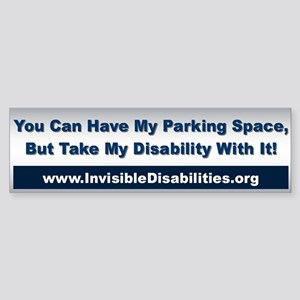 Take My Disability Bumper Sticker Sticker (bumpe