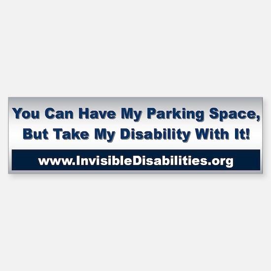 Take My Disability Bumper Sticker Sticker (bumpe