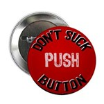 "Don't Suck Button 2.25"" Button (10 pack)"