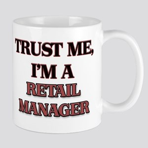 Trust Me, I'm a Retail Manager Mugs