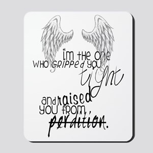 raised from perdition Mousepad