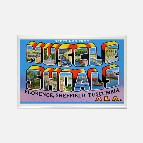 Muscle Shoals Alabama Greetings Rectangle Magnet
